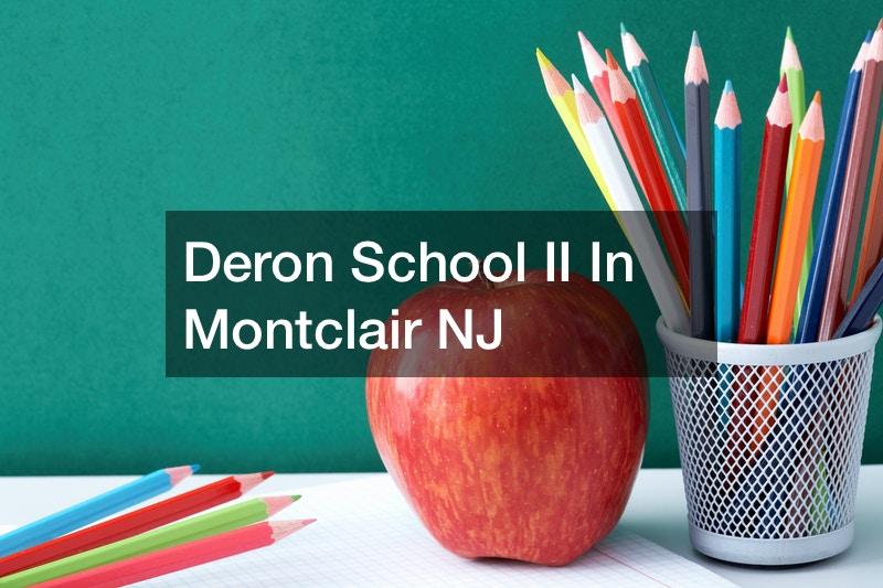 Deron School II in Montclair NJ