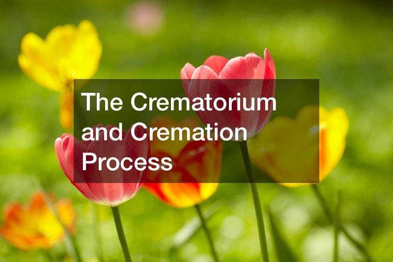 The Crematorium and Cremation Process